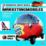 Cover of: The Wonderful Wacky World of Marketingmobiles | James Hale