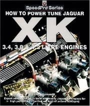 Cover of: How To Power Tune Jaguar XK Engines