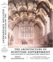 Cover of: The Architecture of Scottish Government