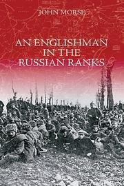 Cover of: An Englishman in the Russian Ranks | John Morse
