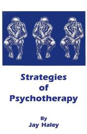 Strategies of psychotherapy by Jay Haley, Jay Haley