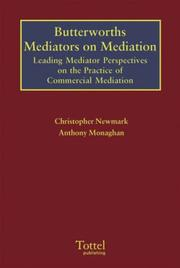 Cover of: Butterworths Mediators on Mediation | Chris Newmark