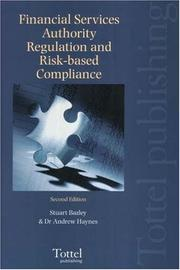Cover of: Financial Services Authority Regulation and Risk-based Compliance | Stuart Bazley