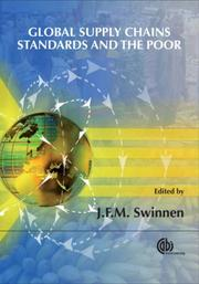 Cover of: Global Supply Chains, Standards and the Poor | J. F. M. Swinnen