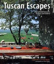 Cover of: Tuscan Escapes: Inspirational Homes in Tuscany and Umbria