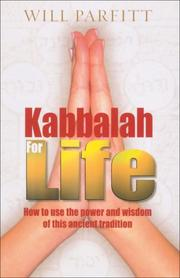 Cover of: Kabbalah for Life | Will Parfitt