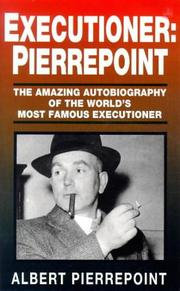 Cover of: Executioner, Pierrepoint