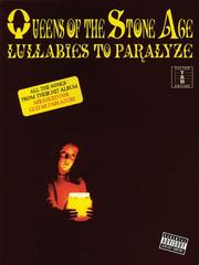 Cover of: Queens of the Stone Age - Lullabies to Paralyze (Tab) | Queens of the Stone Age