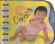 Cover of: Baby See-A-Shape Colors (Baby-See-A Shape) | Belinda Ellis
