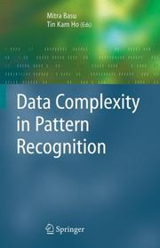 Cover of: Data Complexity in Pattern Recognition (Advanced Information and Knowledge Processing) |