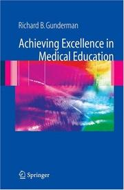 Cover of: Achieving Excellence in Medical Education