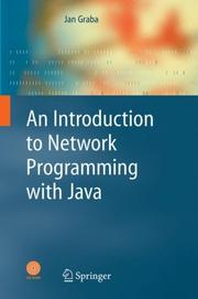 Cover of: An Introduction to Network Programming with Java