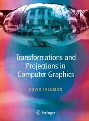 Cover of: Transformations and Projections in Computer Graphics