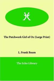 Cover of: The Patchwork Girl of Oz (Large Print) by L. Frank Baum