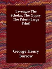 Cover of: Lavengro The Scholar, The Gypsy, The Priest
