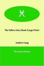 Cover of: The Yellow Fairy Book (Large Print) | Andrew Lang