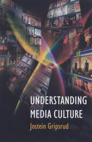 Understanding media culture by Jostein Gripsrud