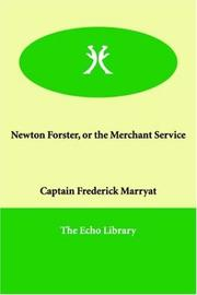 Cover of: Newton Forster, or, The merchant service