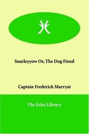 Cover of: Snarleyyow Or The Dog Fiend