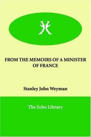 Cover of: From the Memoirs of a Minister of France | Stanley John Weyman