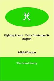 Cover of: Fighting France: from Dunkerque to Belfort