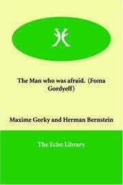 Cover of: The man who was afraid (Foma Gordyéeff)