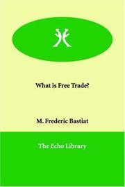 Cover of: What is Free Trade?