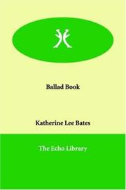 Cover of: Ballad Book | Katherine Lee Bates