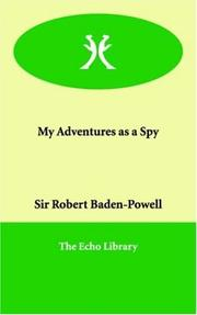 Cover of: My Adventures as a Spy | Robert Stephenson Smyth Baden-Powell, Baron Baden-Powell of Gilwell