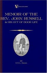 Cover of: A Memoir of the Rev. John Russell and His Out-Of-Door Life (Vintage Dog Books Breed Classic - Jack Russell Terrier) | E.W.L. Davies