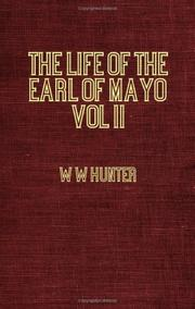 Cover of: The life of the Earl of Mayo: Fourth Viceroy of India