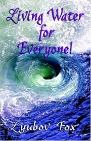 Cover of: Living Water for Everyone! | Lyubov Fox