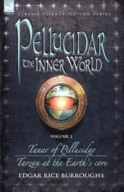 Cover of: Pellucidar - The Inner World - Volume 2 - Tanar of Pellucidar & Tarzan at the Earth's Core (Pellucidar: the Inner World)