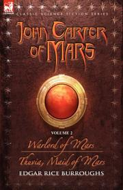 Cover of: John Carter of Mars - volume 2 - Warlord of Mars & Thuvia, Maid of Mars (John Carter of Mars)