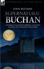 Cover of: Supernatural Buchan - Stories of ancient spirits uncanny places and strange creatures