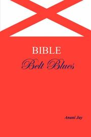 Cover of: Bible Belt Blues | Anani Jay