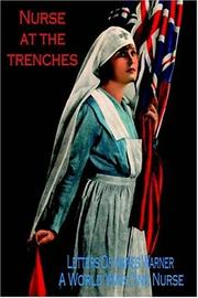 Cover of: Nurse at the Trenches - Letters Home from a World War One Nurse