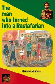 Cover of: The Man who turned into a Rastafarian - Short Stories | Masimba Musodza