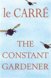Cover of: The Constant Gardener by John le Carré