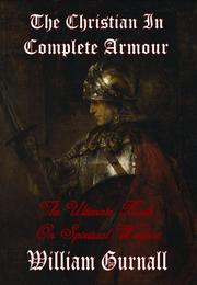 Cover of: The Christian in Complete Armour (Complete & Unabridged) - The Ultimate Book on Spiritual Warfare