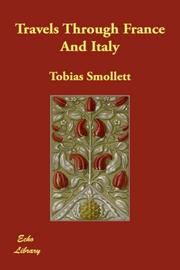Cover of: Travels Through France And Italy | Tobias Smollett
