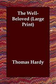 Cover of: The Well-Beloved (Large Print) | Thomas Hardy