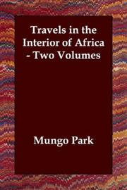 Cover of: Travels in the Interior of Africa - Two Volumes