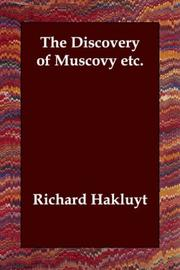 Cover of: The Discovery of Muscovy Etc
