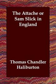 Cover of: The Attache; Or, Sam Slick in England