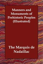Cover of: Manners and Monuments of Prehistoric Peoples (Illustrated)