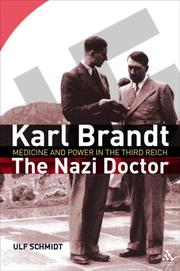 Cover of: Karl Brandt: The Nazi Doctor | Ulf Schmidt