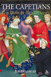 Cover of: The Capetians: Kings of France, 987-1328