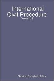 Cover of: International Civil Procedure - Volume I