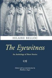 Cover of: The eye-witness: being a series of descriptions and sketches in which it is attempted to reproduce certain incidents and periods in history, as from the testimony of a person present at each